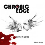 Chronic Edge Band new EP, Obsession, goes back to Chicago roots