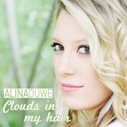 Alina Duwe - Clouds In My Hair