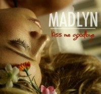 Madlyn climbs the charts with Kiss Me Goodbye-image