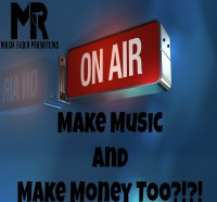 Make Music and Money Too?!?!-image